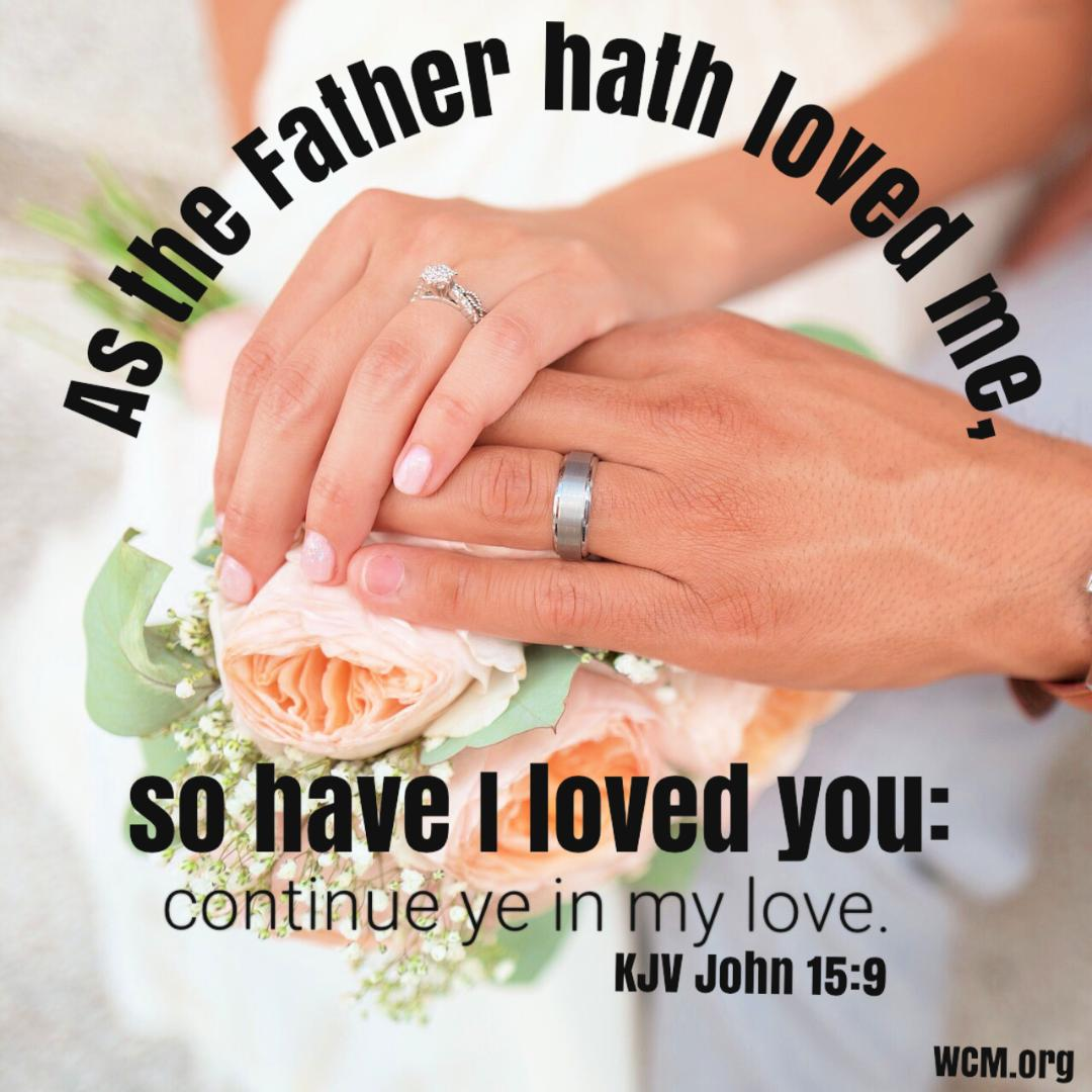 as the father hath loved me